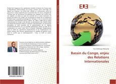 Bookcover of Bassin du Congo, enjeu des Relations Internationales