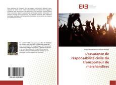 Portada del libro de L'assurance de responsabilité civile du transporteur de marchandises