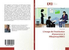 Bookcover of L'image de l'institution d'assurance à Mbujimayi(RDC)