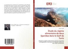 Bookcover of Étude du régime alimentaire de deux Sparidae dans le Golf de Tunis
