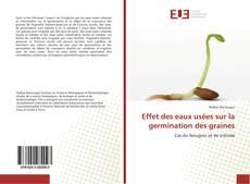 Portada del libro de Effet des eaux usées sur la germination des graines