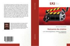 Bookcover of Naissance du cinéma