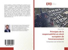 Couverture de Principes de la responsabilité en droit européen de l'environnement