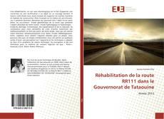 Bookcover of Réhabilitation de la route RR111 dans le Gouvernorat de Tataouine
