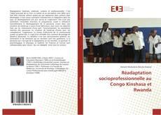 Couverture de Réadaptation socioprofessionnelle au Congo Kinshasa et Rwanda