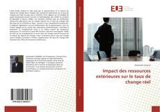 Couverture de Impact des ressources extérieures sur le taux de change réel