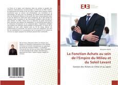 Bookcover of La Fonction Achats au sein de l'Empire du Milieu et du Soleil Levant