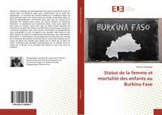 Borítókép a  Statut de la femme et mortalité des enfants au Burkina Faso - hoz