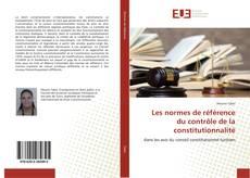 Bookcover of Les normes de référence du contrôle de la constitutionnalité