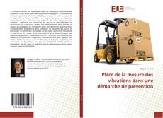Bookcover of Place de la mesure des vibrations dans une démarche de prévention