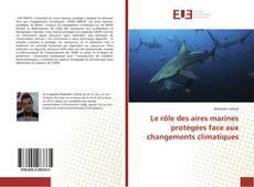 Bookcover of Le rôle des aires marines protégées face aux changements climatiques