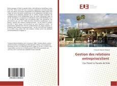 Обложка Gestion des relations entreprise/client