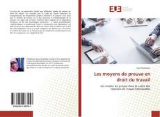 Bookcover of Les moyens de preuve en droit du travail