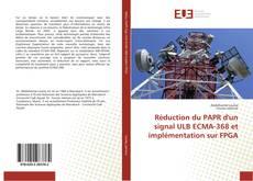 Обложка Réduction du PAPR d'un signal ULB ECMA-368 et implémentation sur FPGA