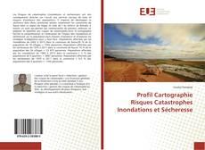 Portada del libro de Profil Cartographie Risques Catastrophes Inondations et Sécheresse