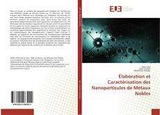 Обложка Élaboration et Caractérisation des Nanoparticules de Métaux Nobles