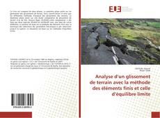 Bookcover of Analyse d'un glissement de terrain avec la méthode des éléments finis et celle d'équilibre limite
