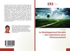 Copertina di Le Développement Durable - Son Importance pour l'Environnement