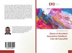 Stress et Accident Vasculaire Cérébral: Lien de Causalité kitap kapağı