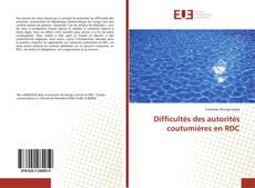 Couverture de Difficultés des autorités coutumières en RDC