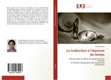 Bookcover of La traduction à l'épreuve du temps