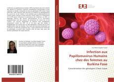 Copertina di Infection aux Papillomavirus Humains chez des femmes au Burkina Faso