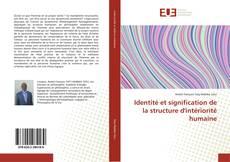 Couverture de Identité et signification de la structure d'intériorité humaine