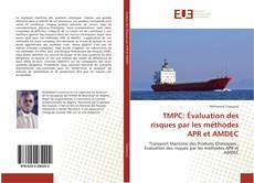 Bookcover of TMPC: Évaluation des risques par les méthodes APR et AMDEC