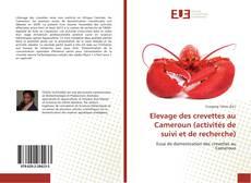 Elevage des crevettes au Cameroun (activités de suivi et de recherche)的封面