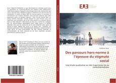 Bookcover of Des parcours hors-norme à l'épreuve du stigmate social