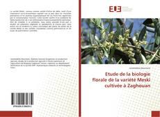 Etude de la biologie florale de la variété Meski cultivée à Zaghouan的封面