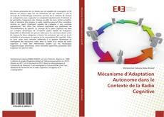 Capa do livro de Mécanisme d'Adaptation Autonome dans le Contexte de la Radio Cognitive