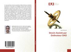 Обложка Dessin Assisté par Ordinateur DAO
