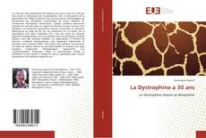 Buchcover von La Dystrophine a 30 ans