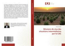 Borítókép a  Missions de visa des situations intermédiaires par le CAC - hoz