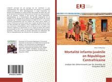 Couverture de Mortalité infanto-juvénile en République Centrafricaine