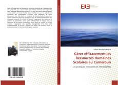 Couverture de Gérer efficacement les Ressources Humaines Scolaires au Cameroun
