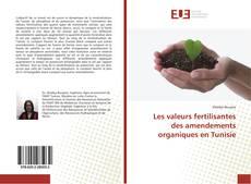 Les valeurs fertilisantes des amendements organiques en Tunisie的封面