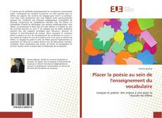 Bookcover of Placer la poésie au sein de l'enseignement du vocabulaire