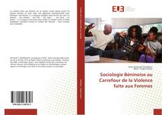Bookcover of Sociologie Béninoise au Carrefour de la Violence faite aux Femmes