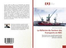 Bookcover of La Réforme du Secteur des Transports en RDC