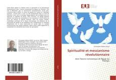 Capa do livro de Spiritualité et messianisme révolutionnaire
