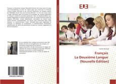Bookcover of Français La Deuxième Langue (Nouvelle Édition)