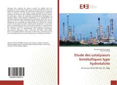Etude des catalyseurs bimétalliques type hydrotalcite的封面