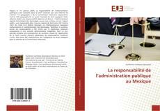 Bookcover of La responsabilité de l'administration publique au Mexique