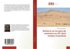 Bookcover of Recherce sur les gens du commerce au XV° dans l'empire mamelouk