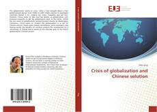 Обложка Crisis of globalization and Chinese solution