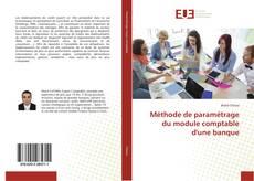 Méthode de paramétrage du module comptable d'une banque kitap kapağı