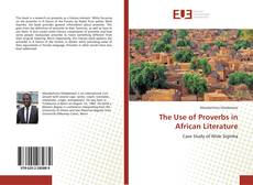 Borítókép a  The Use of Proverbs in African Literature - hoz