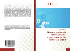 Buchcover von Nanotechnology & Nanosciences, a gear towards the nanoscale World
